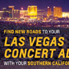Southern California Las Vegas Concert Adventure Contests
